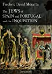 The Jews of Spain and Portugal and th...