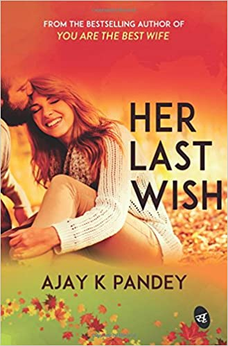 Her Last Wish Free PDF Download, Read Ebook Online