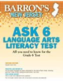 Barron's New Jersey ASK 6 Language Arts Literacy Test, 2nd Edition