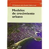 Modelos de crecimiento urbano (Desarrollo Local)