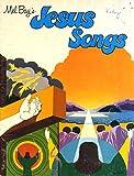 Mel Bays Jesus Songs