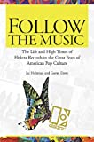 img - for Follow the Music: The Life And High Times Of Elektra Records In The Great Years Of American Pop Culture book / textbook / text book