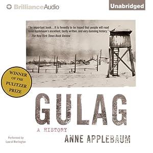 Gulag: A History | [Anne Applebaum]