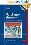 Decker Maschinenelemente: Tabellen un...