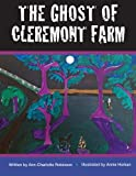 img - for The Ghost of Cleremont Farm book / textbook / text book