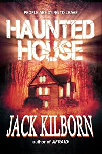 Haunted House - A Novel Of Terror by Jack Kilborn ebook deal