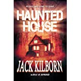 Haunted House - A Novel of Terror ~ Jack Kilborn