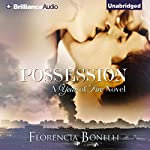 Possession: Year of Fire, Book 3 (       UNABRIDGED) by Florencia Bonelli Narrated by Peter Berkrot