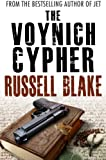 The Voynich Cypher (Cryptology Conspiracy / Intrigue Thriller)