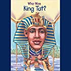 Who Was King Tut? Audiobook by Roberta Edwards Narrated by Kevin Pariseau