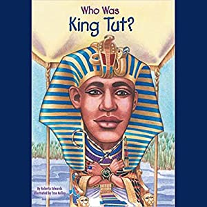 Who Was King Tut? Audiobook