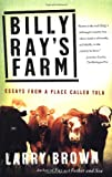 Billy Ray's Farm: Essays from a Place Called Tula (0743225244) by Brown, Larry