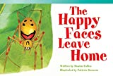 The Happy Faces Leave Home (Read! Explore! Imagine! Fiction Readers)