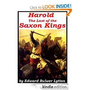 Harold' The Last of The Saxon Kings [Illustrated] by Edward Bulwer-Lytton