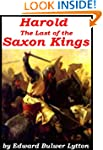 'Harold' The Last of The Saxon Kings...