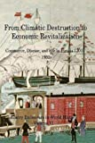 img - for From Climactic Destruction to Economic Revitalization: Commerce, Disease and War in Eurasia (Emory Endeavors in History) (Volume 6) by Mary Anderson (2014-12-16) book / textbook / text book