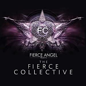 Fierce Angel pres The Fierce Collective