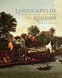 img - for Landscapes of London: The City, the Country, and the Suburbs, 1660 1840 (The Paul Mellon Centre for Studies in British Art) book / textbook / text book