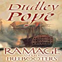 Ramage and the Freebooters (       UNABRIDGED) by Dudley Pope Narrated by Steven Crossley