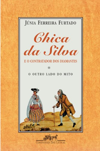 the stereotypes of brazilian women in chica da silva by junia ferreira furtado Vol 47, no 1, 2012 mexican women's poetry and the us-mexican war chica da silva: a brazilian slave of the eighteenth century by júnia ferreira furtado.