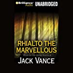 Rhialto the Marvellous (       UNABRIDGED) by Jack Vance Narrated by Arthur Morey
