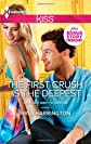 The First Crush is the Deepest (Harlequin Kiss)