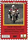 GlobeRiders BMW F650GS Adventure Touring Instructional DVD [2006] [NTSC]