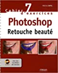Photoshop : Retouches beaut�