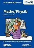 MEDI-LEARN Skriptenreihe 2014/15: Mathe/Physik im Paket: In 30 Tagen durchs schriftliche und mündliche Physikum