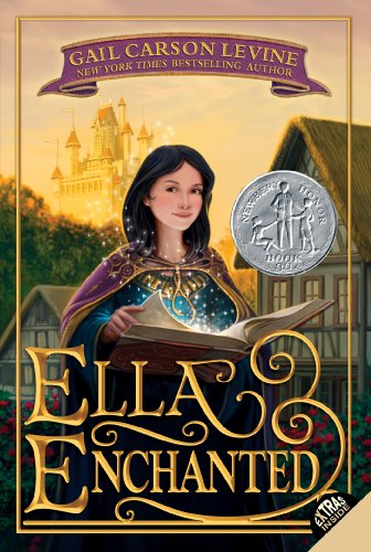 Gail Carson Levine - Ella Enchanted (Trophy Newbery)