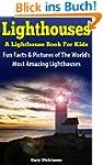 Lighthouses For Kids: Tallest, Oldest...