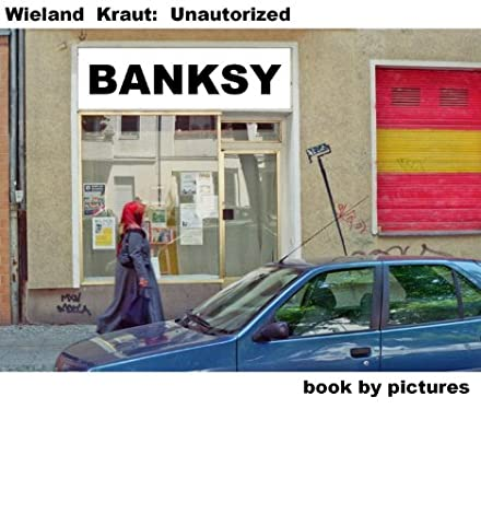 BANKSY (Book By Pictures)