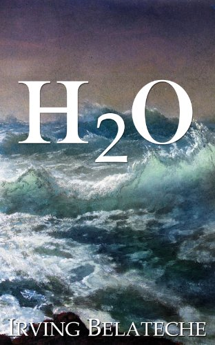 Kindle Fire at KND eBook of The Day: Irving Belateche's H20 Just $3.99, or FREE via Kindle Lending Library