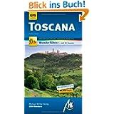 Toscana MM-Wandern: Wanderführer mit GPS-Daten