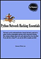 Python Network Hacking Essentials Front Cover