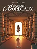 Acheter livre BD et Jeunesse : Chteaux Bordeaux, Tome 2 : Loenologue