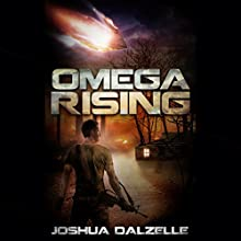 Omega Rising: Omega Force, Book 1 (       UNABRIDGED) by Joshua Dalzelle Narrated by Paul Heitsch