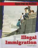 Illegal Immigration (Ripped from the Headlines)