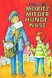 Moritz Huna Nasenriecher (German Edition)