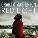 Red Light (       UNABRIDGED) by Graham Masterton Narrated by Caroline Lennon