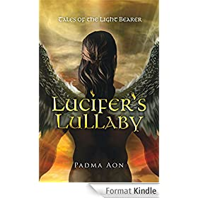 Lucifer's Lullaby: Tales of the Light Bearer (English Edition)