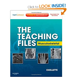The Teaching Files: Musculoskeletal: Expert Consult - Online and Print, 1e (Teaching Files in Radiology)