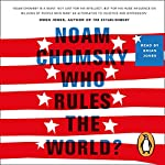Who Rules the World?: Reframings | Noam Chomsky