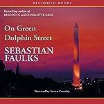 On Green Dolphin Street | Sebastian Faulks