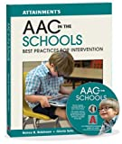 img - for AAC in the Schools: Best Practices for Intervention Overcome Barriers for Students Who Use AAC book / textbook / text book