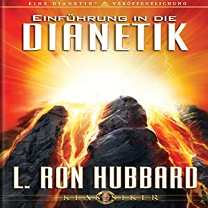 Einführung in die Dianetik [An Introduction to Dianetics]: German Edition | [L. Ron Hubbard]