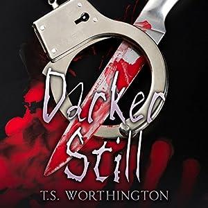 Darker Still Audiobook