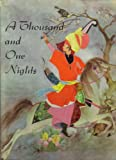 A Thousand and One Nights [A Splendor Book]