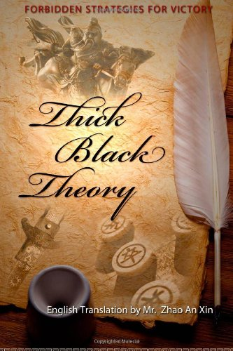 Thick Black Theory: Forbidden Strategies For Victory