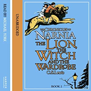 The Lion, the Witch and the Wardrobe: The Chronicles of Narnia, Book 1 Audiobook